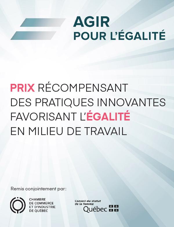 Agir pour l'égalité – Prix récompensant des pratiques innovantes favorisant l'égalité en milieu de travail.