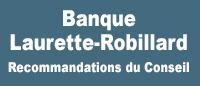 Bouton d'accès à la Banque Laurette-Robillard.