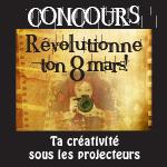 Concours - Révolutionne ton 8 mars